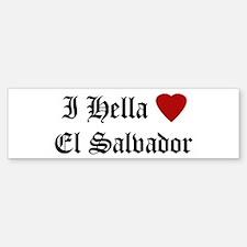 Hella Love El Salvador Bumper Bumper Bumper Sticker