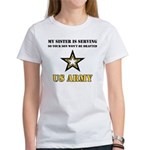 My Sister is serving - Army Women's T-Shirt