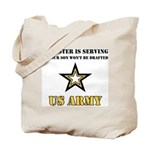 My Sister is serving - Army Tote Bag