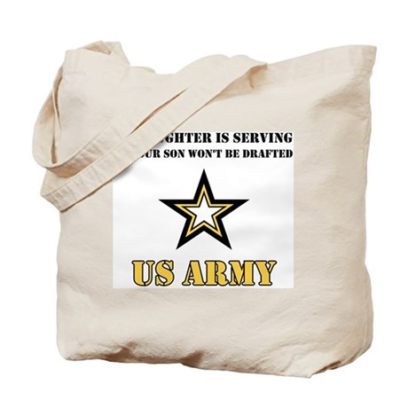 My Daughter is serving - Army Tote Bag