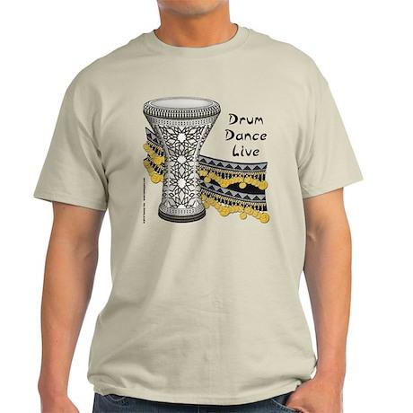 Drum, Dance, Live Light T-Shirt