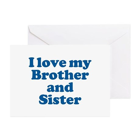 I Love My Brother and Sister Greeting Cards (Packa