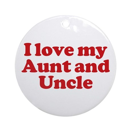 i love my aunt and uncle ornament round by oddmatter. Black Bedroom Furniture Sets. Home Design Ideas