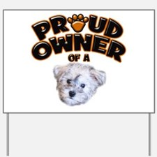Proud Owner of a Schnoodle Yard Sign