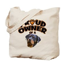Proud Owner of a Rottweiler 2 Tote Bag
