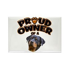 Proud Owner of a Rottweiler 2 Rectangle Magnet (10