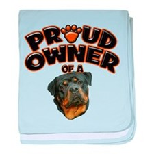 Proud Owner of a Rottweiler 3 baby blanket