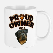 Proud Owner of a Rottweiler 3 Mug