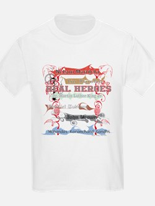 Real Heroes T-Shirt