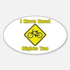 I Have Road Rights Too Oval Decal