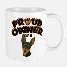Proud Owner of a Min Pin Mug