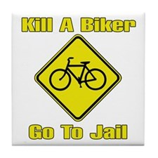 Kill A Biker, Go To Jail Tile Coaster