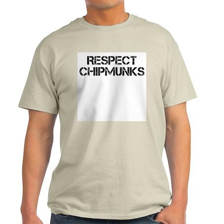Respect Chipmunks Light T-Shirt