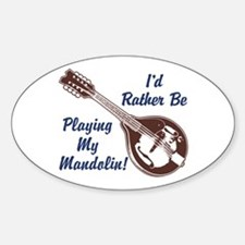 Rather Be Playing My Mandolin Decal