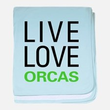 Live Love Orcas baby blanket