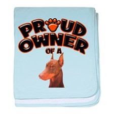 Proud Owner of a Doberman baby blanket