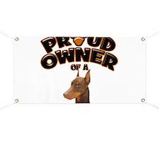 Proud Owner of a Doberman Banner