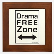Drama Free Zone Framed Tile