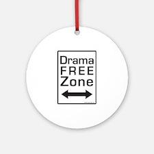 Drama Free Zone Ornament (Round)