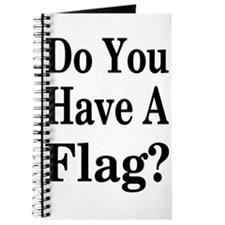 Have a Flag? Journal