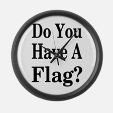 Have a Flag? Large Wall Clock