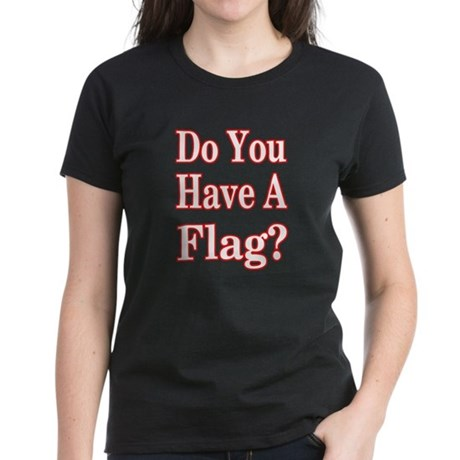 Have a Flag? Red Women's Dark T-Shirt