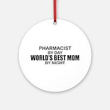 World's Best Mom - PHARMACIST Ornament (Round)
