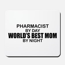 World's Best Mom - PHARMACIST Mousepad