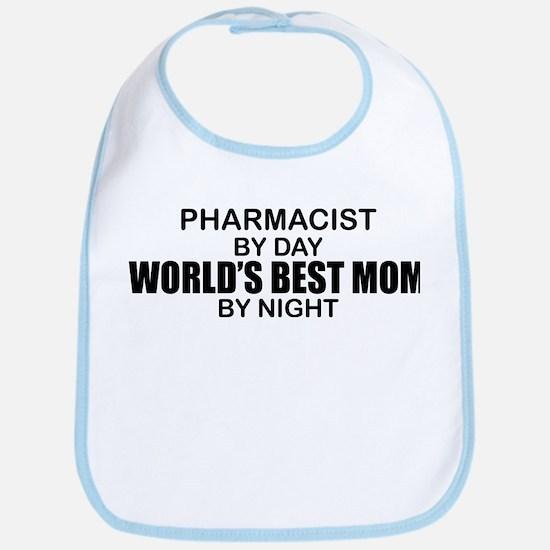World's Best Mom - PHARMACIST Bib