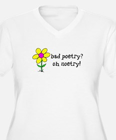 Bad Poetry, Oh Noetry! T-Shirt