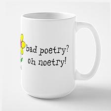 Bad Poetry, Oh Noetry! Large Mug