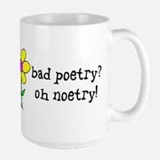 Bad Poetry, Oh Noetry! Mug