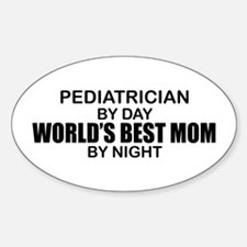 World's Best Mom - PEDIATRICIAN Decal