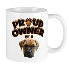 Proud Owner of a Bull Mastiff Mug