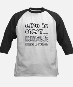 Life is great. Mixed Martial Kids Baseball Jersey