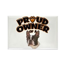 Proud Owner of a Boston Terrier Rectangle Magnet