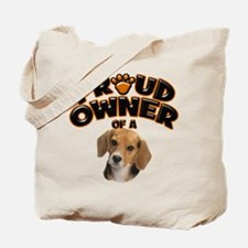 Proud Owner of a Beagle Tote Bag