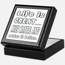 Life is great. Mixed Martial Arts mak Keepsake Box