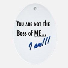 Boss of Me Ornament (Oval)