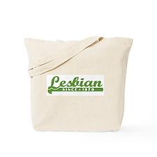 Lesbian Since 1970 Tote Bag