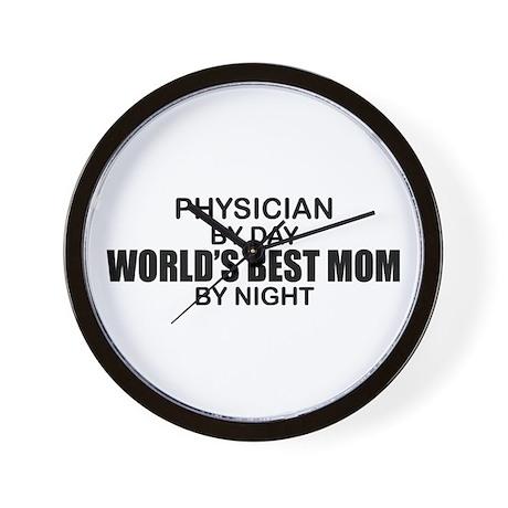 World's Best Mom - PHYSICIAN Wall Clock