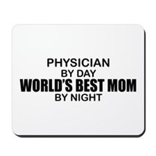 World's Best Mom - PHYSICIAN Mousepad
