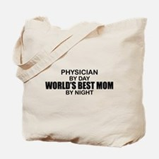 World's Best Mom - PHYSICIAN Tote Bag