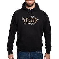 Vegan for life Hoodie