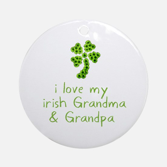 I Love my Irish Grandma & Gra Ornament (Round)