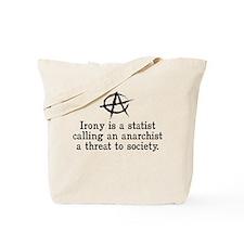 Anarchist Irony Tote Bag