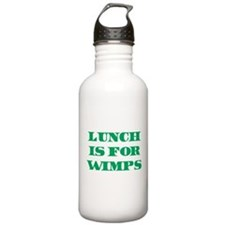 Lunch Is For Wimps Water Bottle