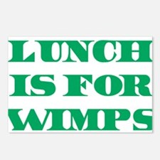 Lunch Is For Wimps Postcards (Package of 8)