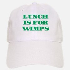 Lunch Is For Wimps Baseball Baseball Cap