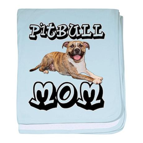 PitBull MOM baby blanket